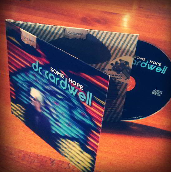 DC Cardwell's Some Hope CD